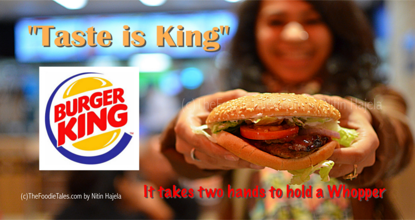Taste is King ! at Burger King