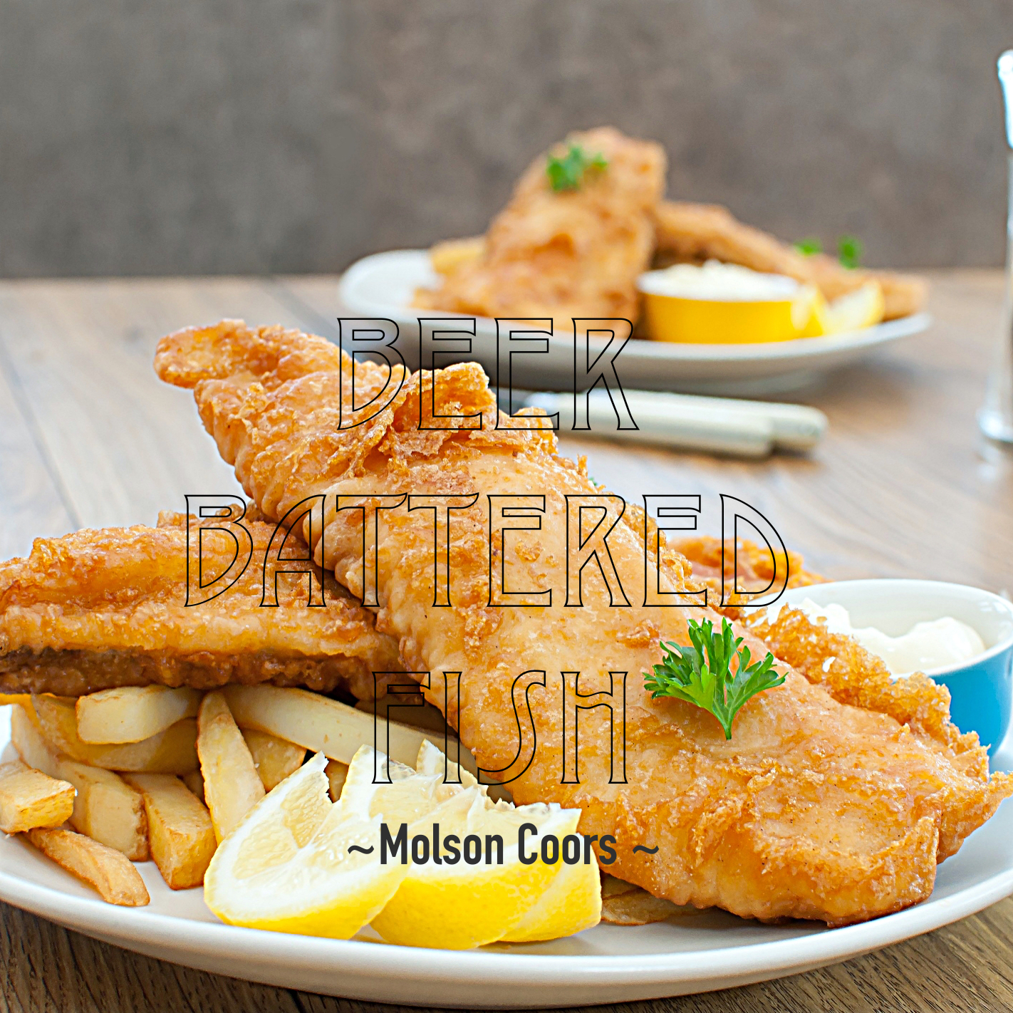 Molson Coors – Beer Battered Fish