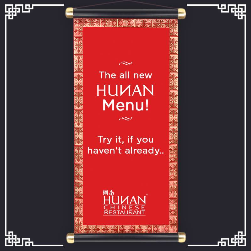 Hunan – The Exciting New Menu is here