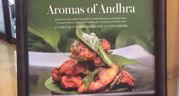 Aromas of Andhra – Jamavar , Leela Palace (11-20 Sep 2017)