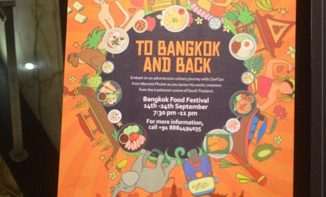 """""""TO BANGKOK & BACK""""- Thai Food fest at JW Kitchen ,Bengaluru"""
