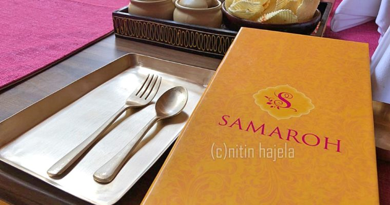 Restaurant Review: Samaroh at The Bay -RMZ Ecoworld, Bangalore |Bangalore