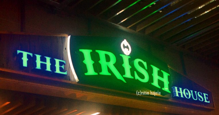 Restaurant Review : Irish House at RMZ Ecoworld ,Bellandur,Bangalore |India