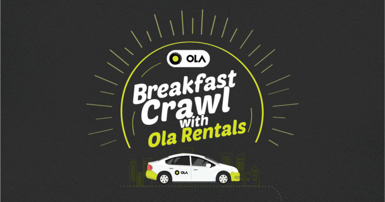 Food Walks : Breakfast Crawl With Ola Rentals ,Bangalore | India