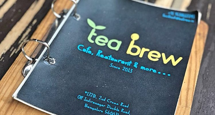 Restaurant Review :Tea Brew , Indiranagar ,Bangalore | India