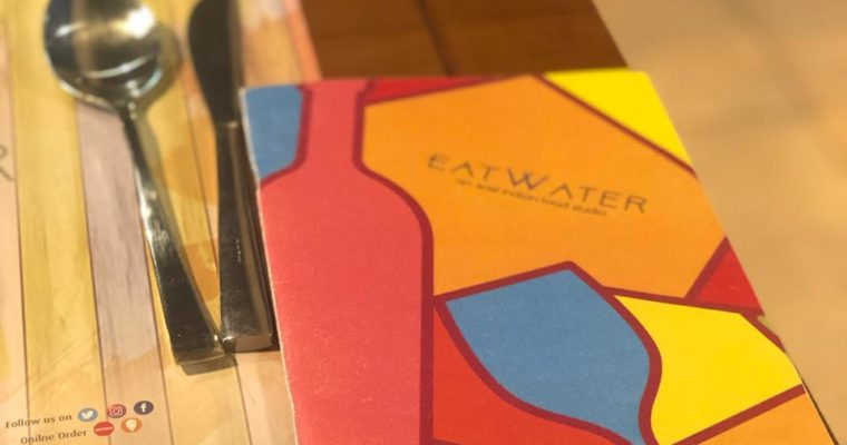 Restaurant Review : EATWATER – for the love of east indian cuisine in Bangalore | India