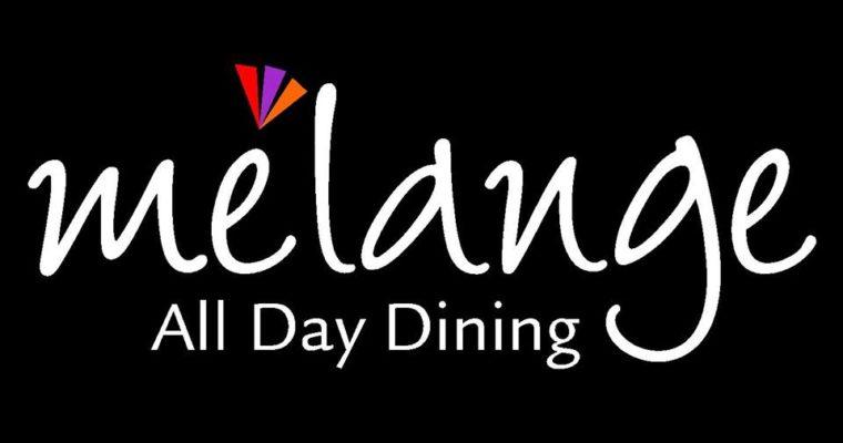 Restaurant Review : Melange – Radisson Blu , Bangalore | India